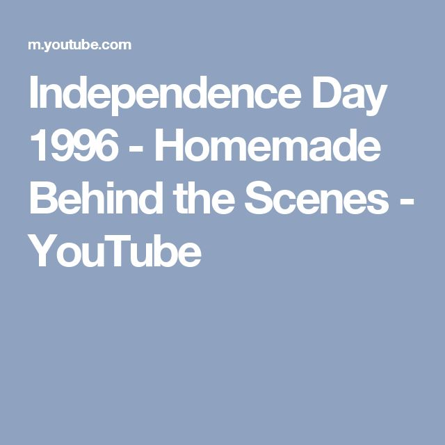 Independence Day 1996 - Homemade Behind the Scenes - YouTube