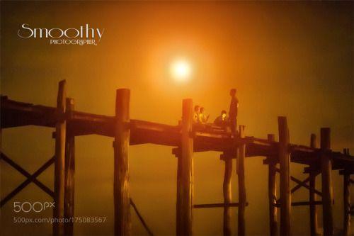 U Bein  Bridge  .. by smoothy  landscape travel burma 아시아 sunse Amarapura U Bein Bridge Myanmay smoothy