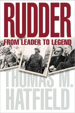 """Rudder from Leader to Legend"" - by Thomas M. Hatfield"