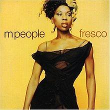 M People - Fresco