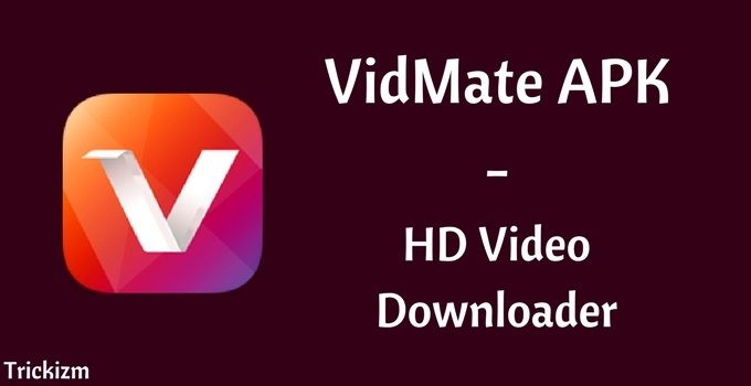 Download vidmate apk HD video downloader for android.