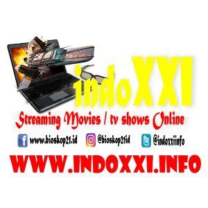 http://www.indoXXI.info - nonton film bioskop dan download ribuan film bioskop 21 indonesia terbaru.... film indonesia, film barat, film drama korean, film mandarin, film asia, film bollywood bersubtitel indonesia