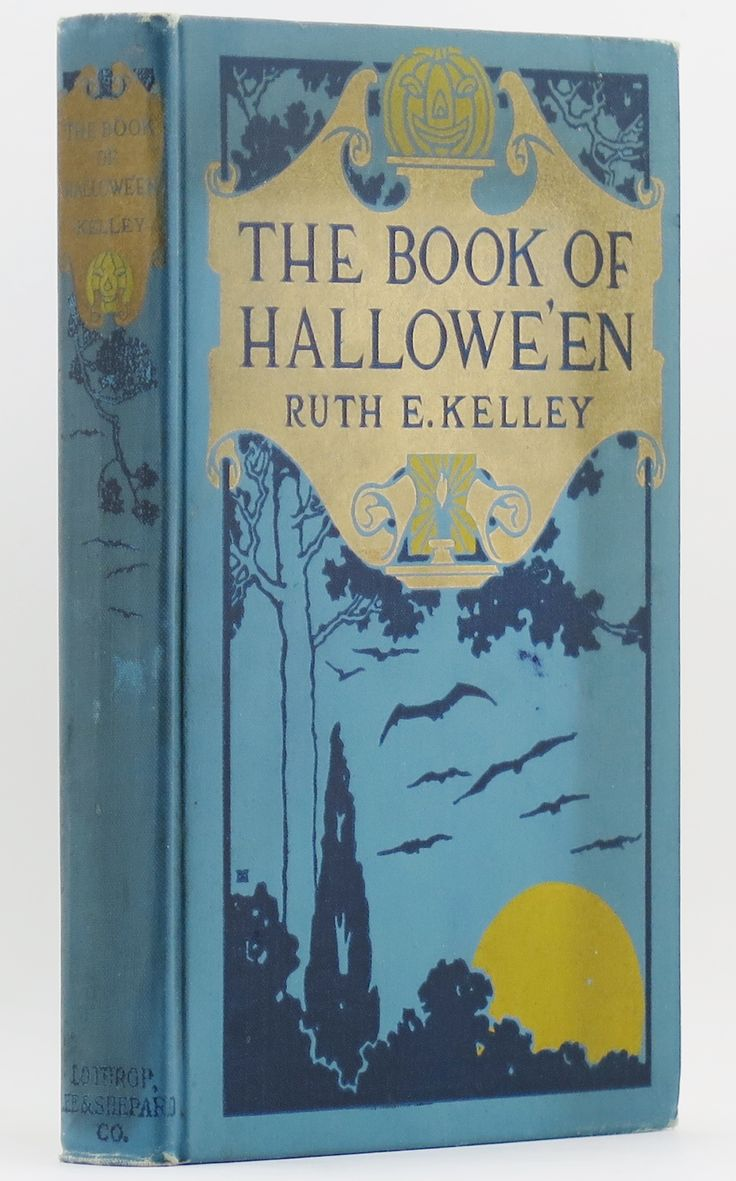 1919 BOOK OF HALLOWEEN 1ST PRINT VG+ Ruth Edna Kelley Hallowe'en