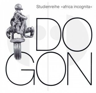 128 Dogon H 21 cm. B 20 cm.   Burkhard Gottschalk  Düsseldorf: Verlag U. Gottschalk (2002).  africa incognita. Manuscript of a lecture in 1987.  German text 59 pages (11 pages) Numerous illustrations Softcover
