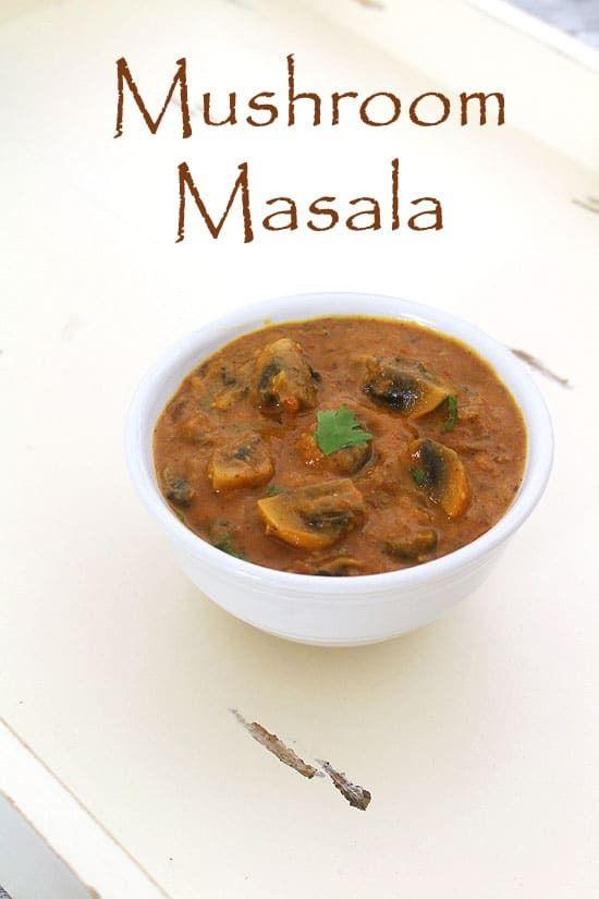 Mushroom Masala Recipe http://www.spiceupthecurry.com/mushroom-masala-recipe/