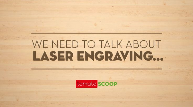 we need to talk about laser engraving