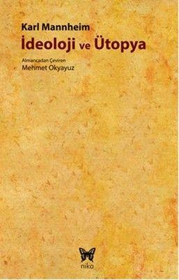 İdeoloji ve Ütopya - Karl Mannheim