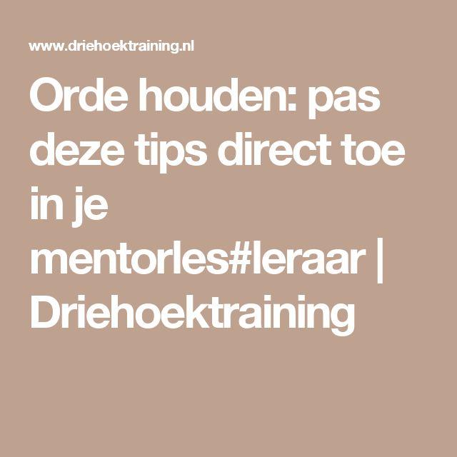 Orde houden: pas deze tips direct toe in je mentorles#leraar | Driehoektraining