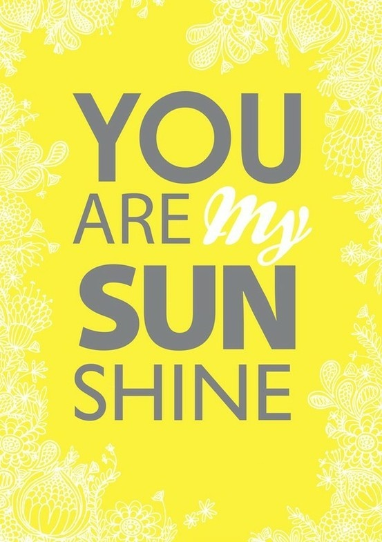I used to sing this to my boys, now 18 and 15. They still are and will always be my Sunshine!