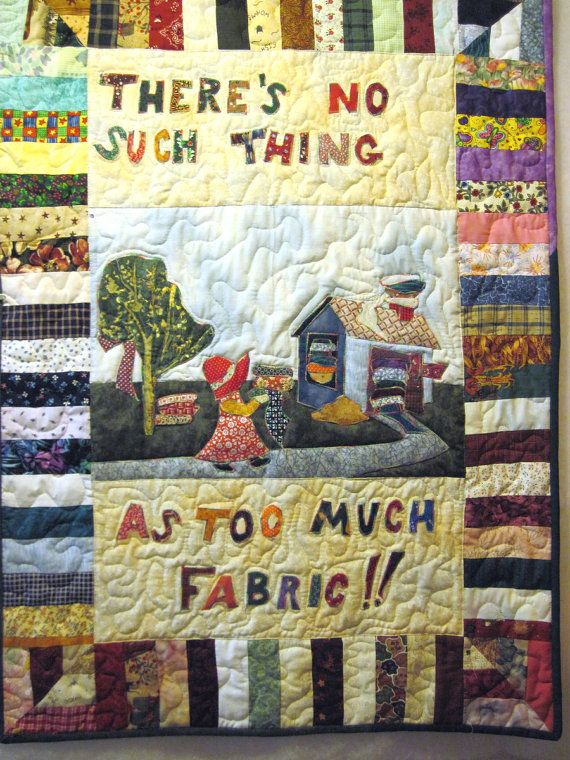 No Such Thing as Too Much Fabric Quilted wall by KellettKreations,