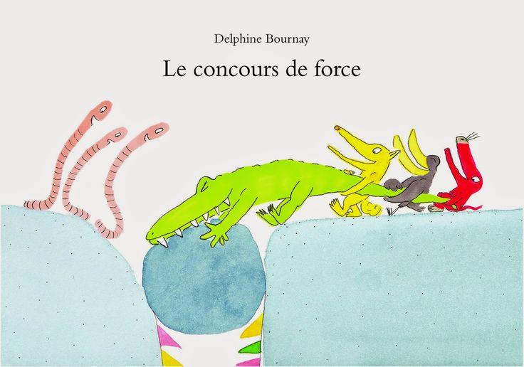 Le concours de force de Delphine Bournay - Ecole des loisirs - 11€40