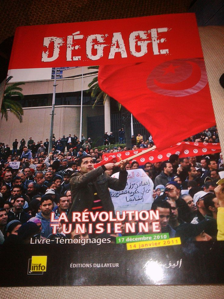 Tunisian Revolution 'Degage' word was invented to get rid off Ben Ali the ex-president
