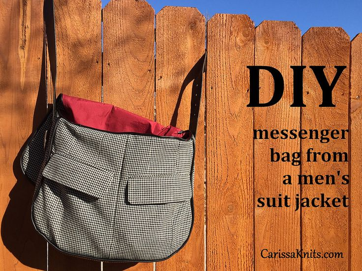 DIY Messenger Bag from a men's suit jacket   CarissaKnits.com