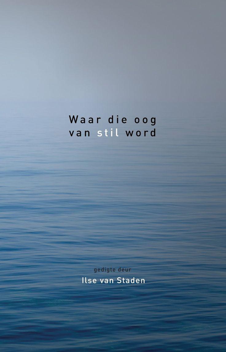 Image result for ilse van staden waar die oog van stil word
