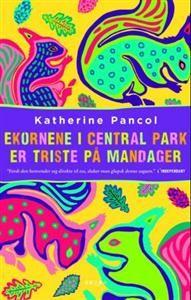 http://www.adlibris.com/no/product.aspx?isbn=8280875042 | Tittel: Ekornene i Central Park er triste på mandager; roman - Forfatter: Katherine Pancol - ISBN: 8280875042 - Vår pris: 323,-