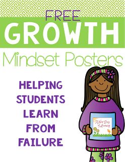 FREE Growth Mindset Posters to help you talk about the importance of failure with your students.