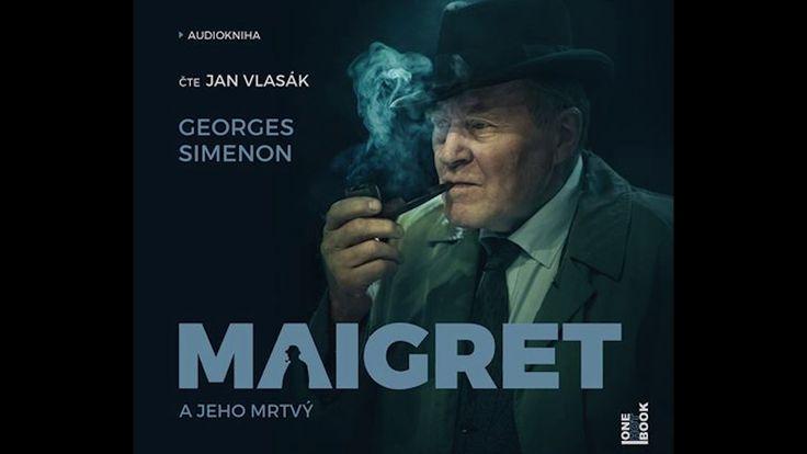 Komisař Maigret: Maigret a jeho mrtvý (audiokniha)