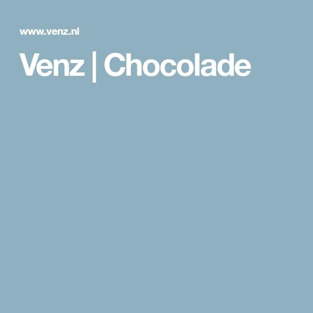 Venz | Chocolade