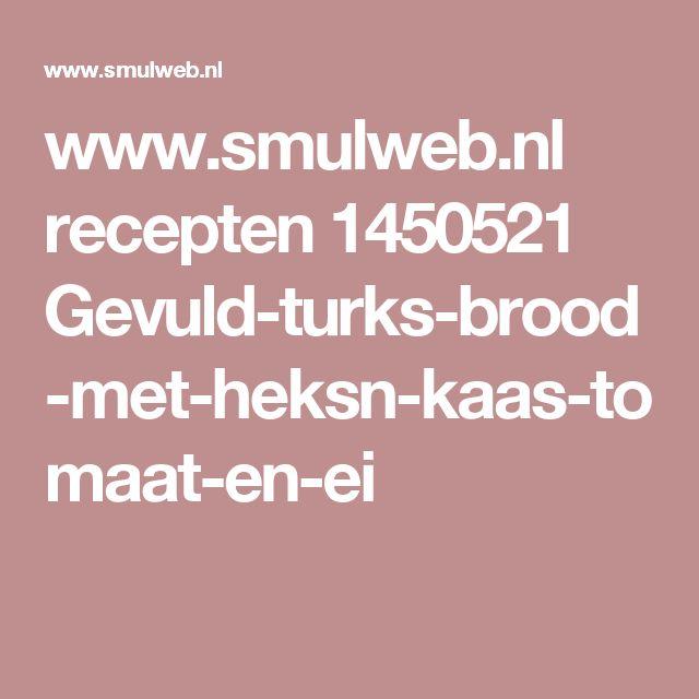 www.smulweb.nl recepten 1450521 Gevuld-turks-brood-met-heksn-kaas-tomaat-en-ei