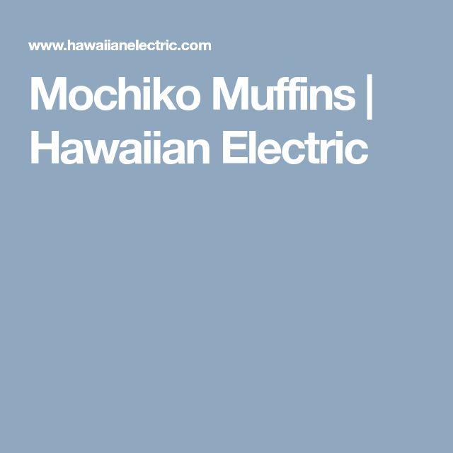 Mochiko Muffins | Hawaiian Electric