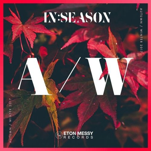 #housemusic Eton Messy In:Season (Autumn/Winter 17): Eton Messy continue to grow their record label with a compilation of entirely…