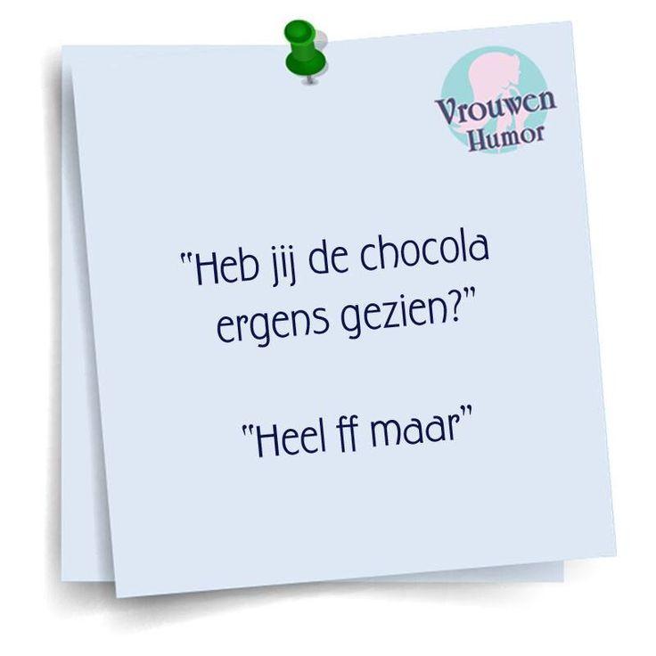 Heb jij de chocolade gezien? Heel ff maar.