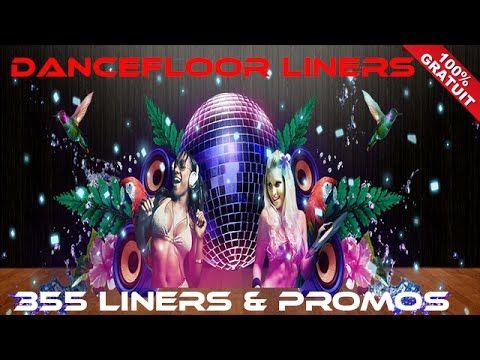 Dancefloor Liners pour dj radio webradio youtube