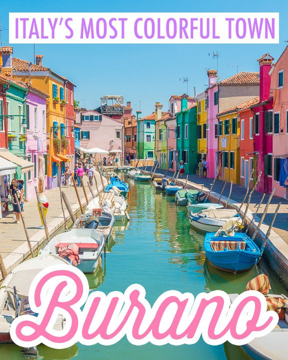 Your Guide to Burano, Italy. The most colorful town in Europe!