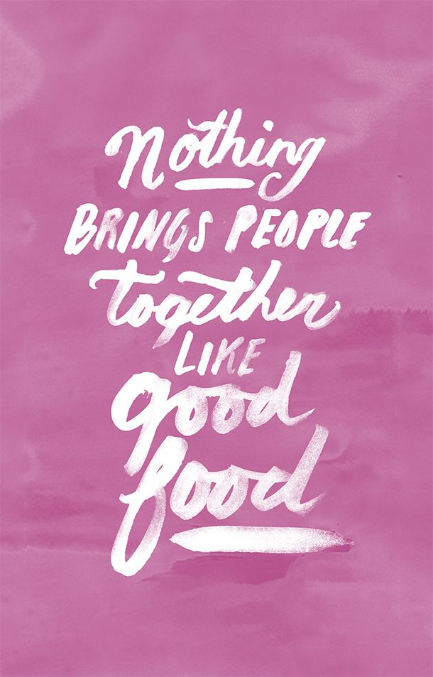 """""""Nothing brings people together like good food."""" - #kitchenquotables"""