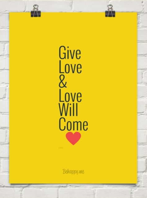 Give love & love will come by Lekid #141720