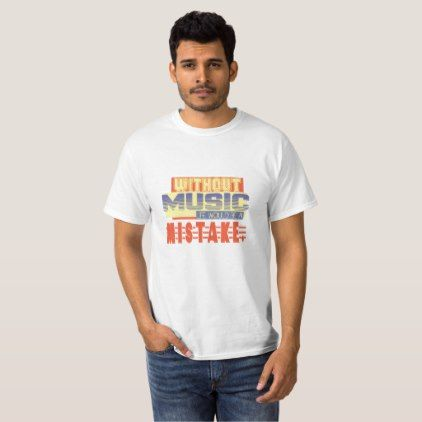 """""""Without music life would be a mistake"""" Nietzsche T-Shirt - quote pun meme quotes diy custom"""