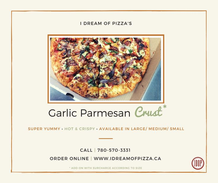 Garlic Parmesan Crust by I Dream of Pizza