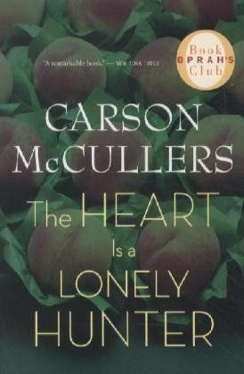 The Heart Is a Lonely Hunter (Oprah's Book Club) by Carson McCullers, http://www.amazon.ca/dp/0618526412/ref=cm_sw_r_pi_dp_ABm3qb15ATGWV