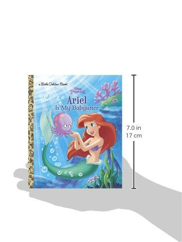 Ariel Is My Babysitter (Disney Princess) (Little Golden Book)