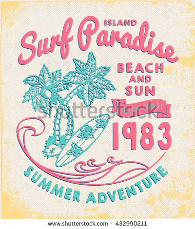 Surf Paradise print for tee or apparel. Retro artwork with summer elements and handwritten typography. Old school vector graphic for fashion and printing. Vintage effects are easily removable.