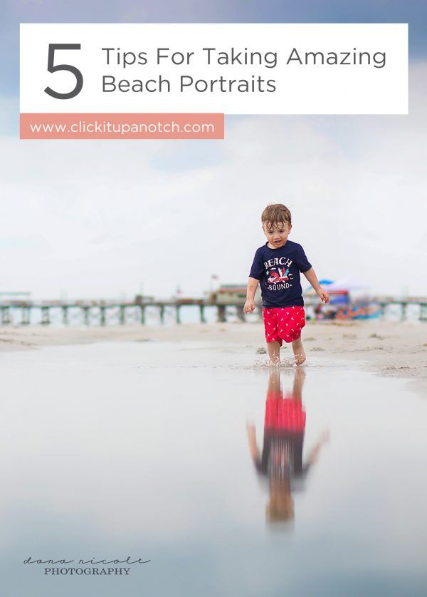 5 Tips For Taking Amazing Beach Portraits – Valerie Emerle