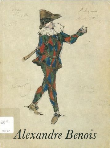 Alexandre Benois 1870-1960 : drawings for the ballet, 2nd to 30th May 1980