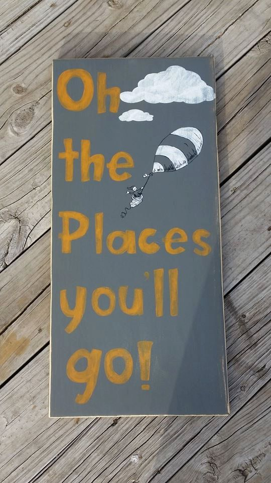 Oh The Places You Ll Go Wood Sign Distressed Dr Suess