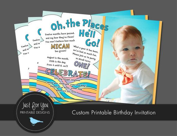 First Birthday Invitation | Dr. Seuss | Oh The Places You'll Go  | Just For You Printable Designs | 4UPrintableDesigns on Etsy | www.facebook.com/JustForYouPrintableDesigns