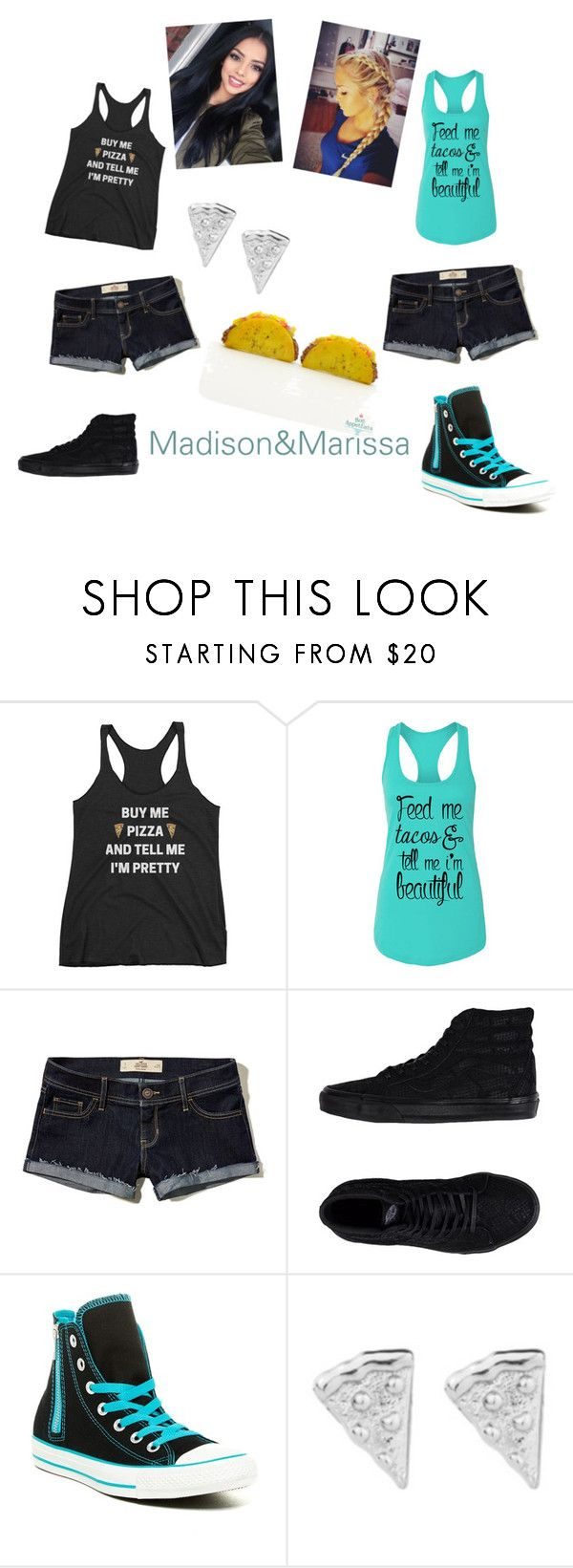 """""""pizza&tacos"""" by backwoodsbeautyqueen94 ❤ liked on Polyvore featuring Hollister Co., Vans, Converse and Rock 'N Rose"""