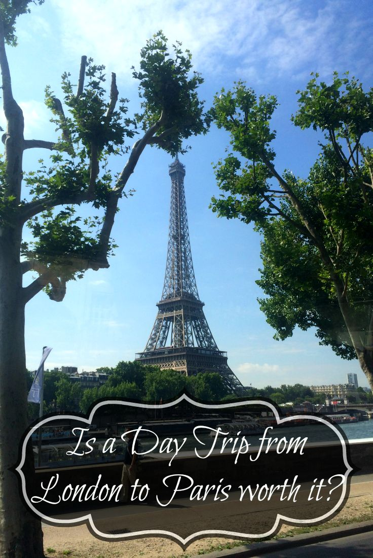 ♡ Is a Day Trip from London to Paris worth it?...yes