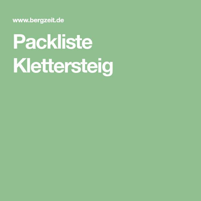 Packliste Klettersteig