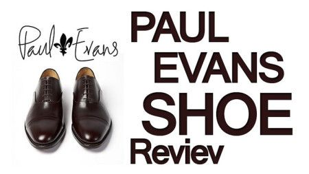 Paul Evans Shoe Review | Cap-Toe Dress Shoes | Men's Footwear Review Video Content