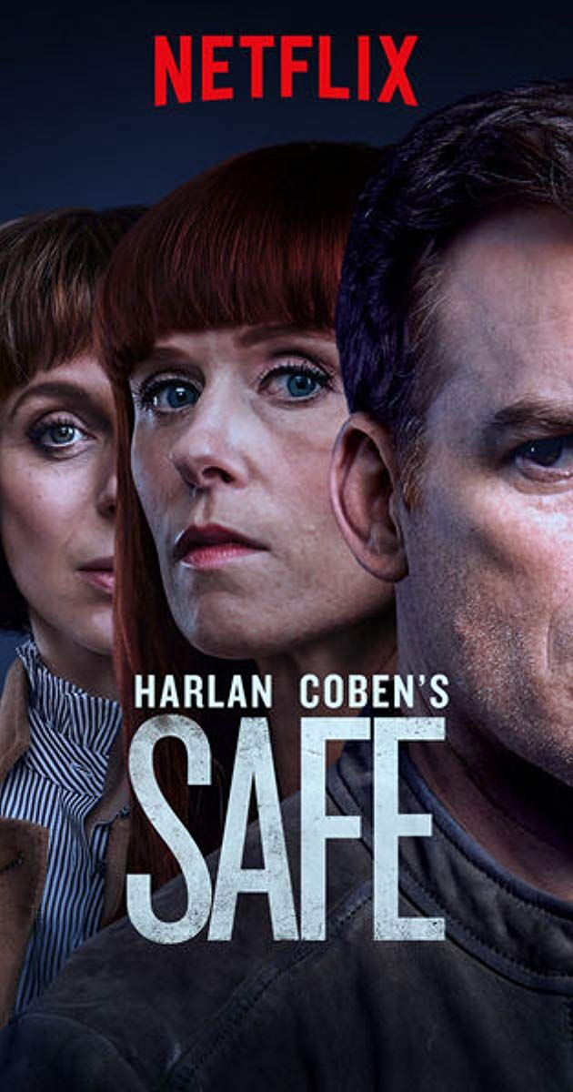 Safe (TV Series 2018) - IMDb | tv series in 2019 | Showtime
