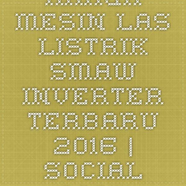 Harga Mesin Las Listrik SMAW Inverter Terbaru 2016   Social Bookmarking Indonesia