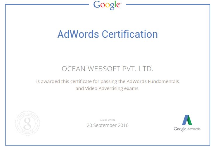 OCEAN WEBSOFT PVT. LTD.is awarded this certificate for passing the AdWords Fundamentals and Video Advertising exams.