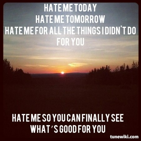 Hate Me Lyrics by Blue October Love this song!!