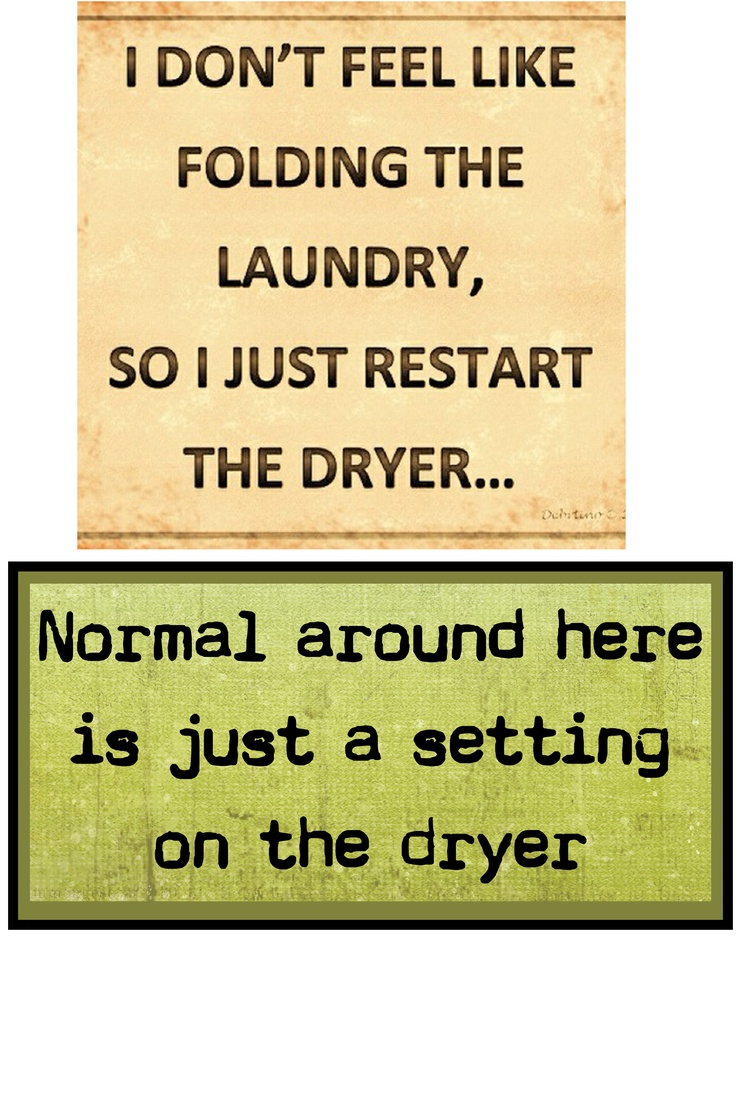 Mini Posters For The Utility Room Inspired By Sayings On Pinterest Printed Out And Sisplayed On