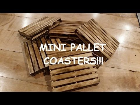 Mini Pallet Coasters Realistic look with distressed finish!! - YouTube