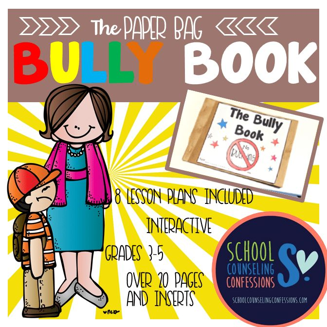 The Paper Bag Bully Book - School Counseling Confessions